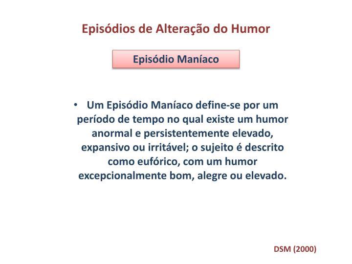Episódios de Alteração do Humor