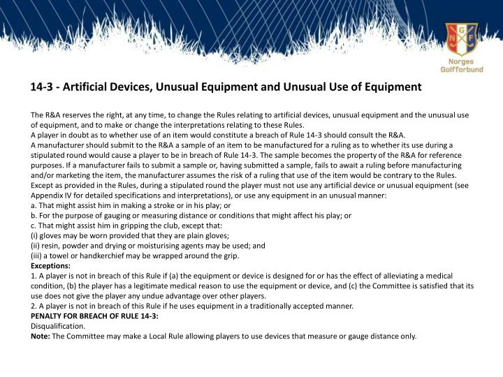14-3 - Artificial Devices, Unusual Equipment and Unusual Use of Equipment