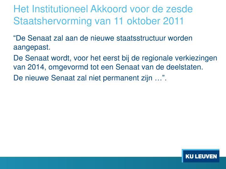 Het Institutioneel Akkoord voor de zesde Staatshervorming van 11 oktober 2011