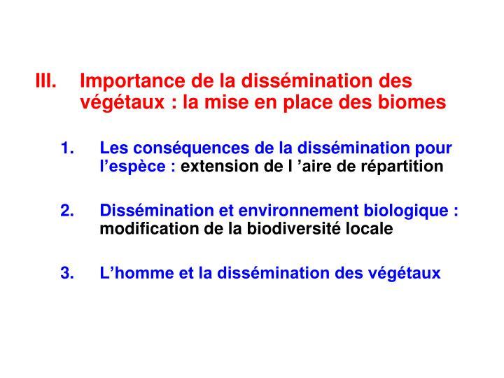 Importance de la dissémination des végétaux : la mise en place des biomes