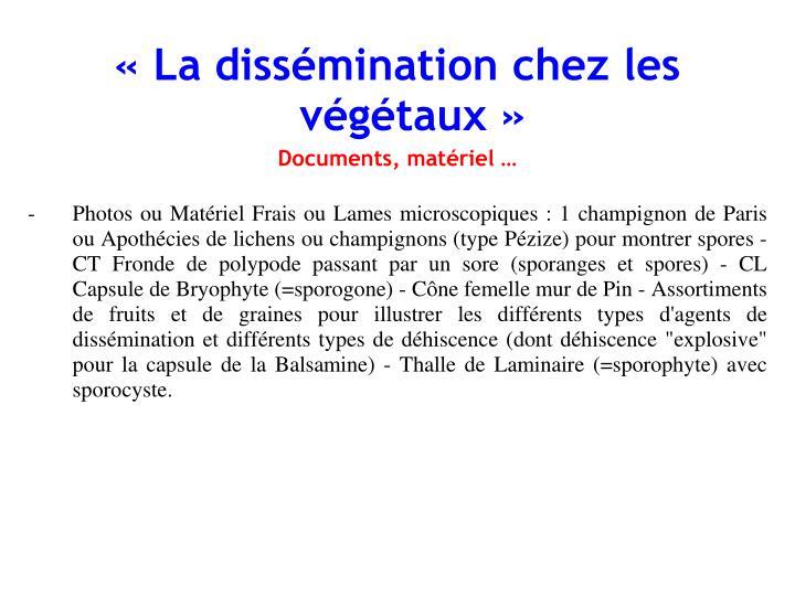 «La dissémination chez les végétaux»