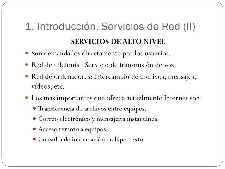1. Introducción. Servicios de Red (II)