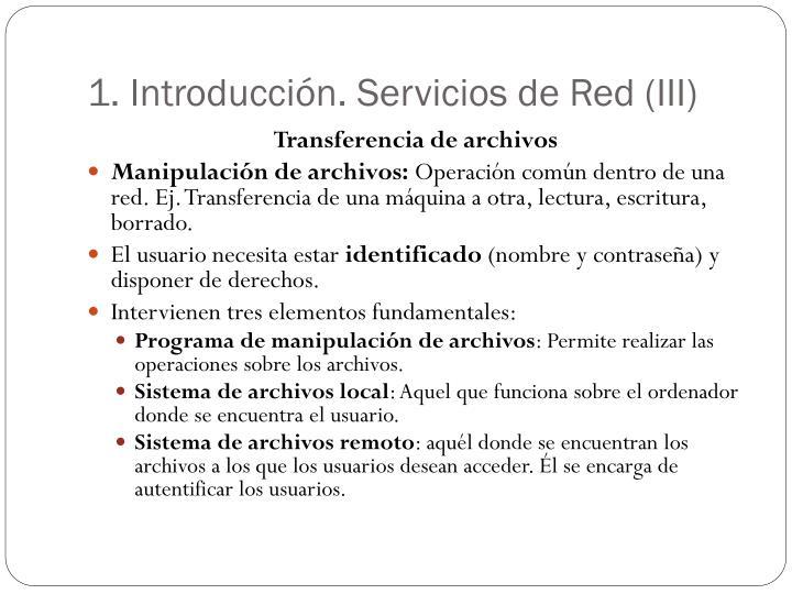 1. Introducción. Servicios de Red (III)