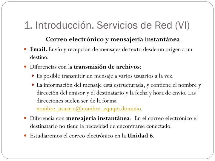 1. Introducción. Servicios de Red (VI)
