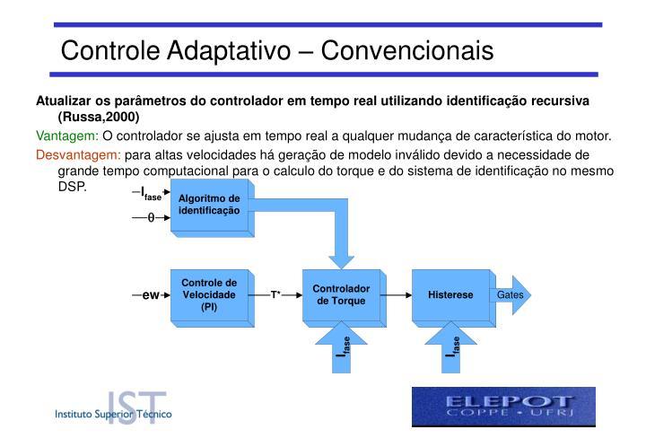 Controle Adaptativo – Convencionais