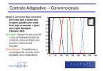 controle adaptativo convencionais1