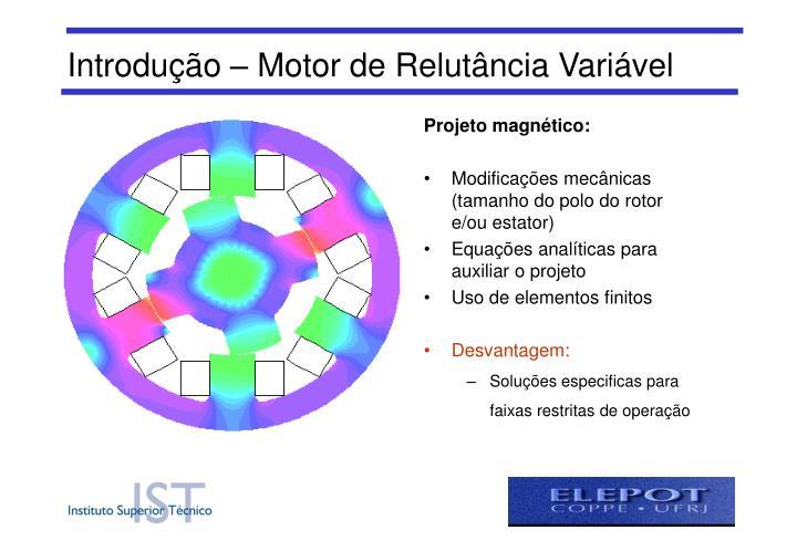 Introdução – Motor de Relutância Variável
