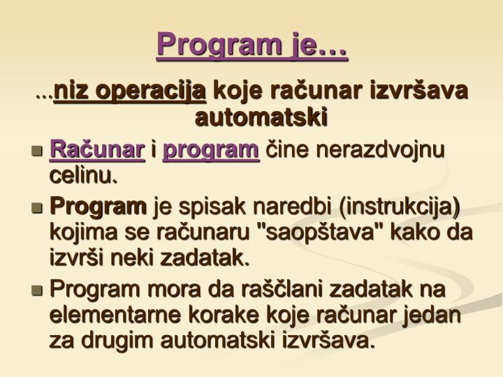 Program je…