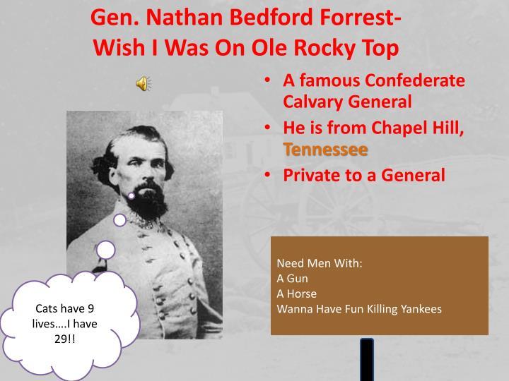 Gen. Nathan Bedford Forrest-