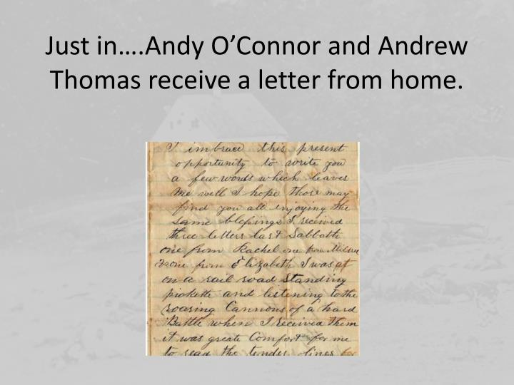 Just in….Andy O'Connor and Andrew Thomas receive a letter from home.