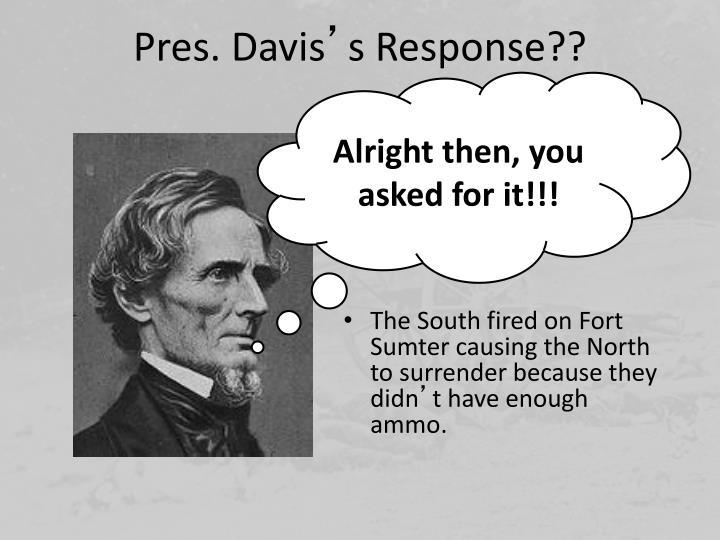 Pres. Davis