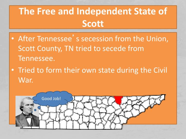 The Free and Independent State of Scott