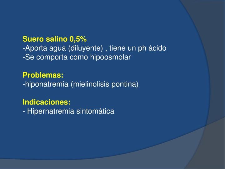 Suero salino 0,5%
