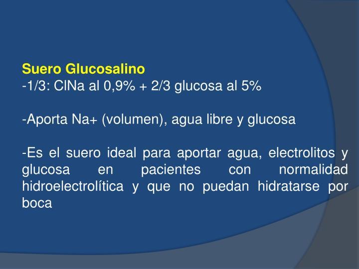 Suero Glucosalino