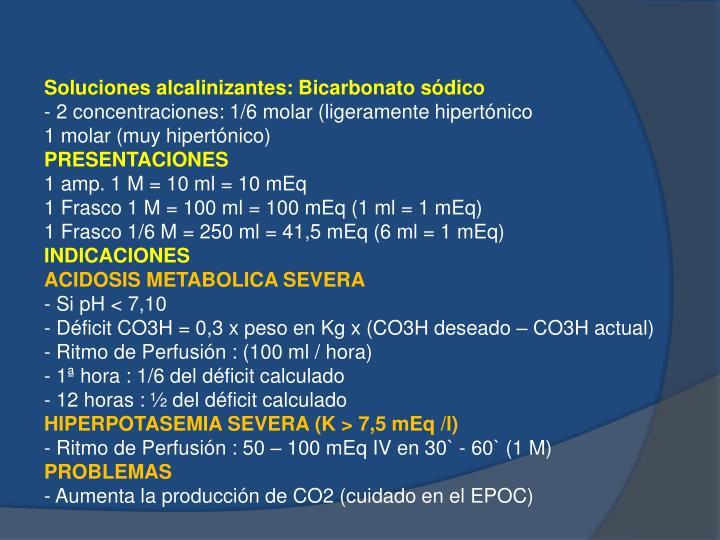 Soluciones alcalinizantes: Bicarbonato sódico