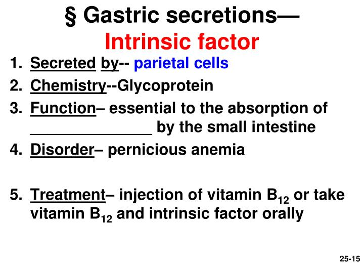 § Gastric secretions—