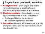 regulation of pancreatic secretion