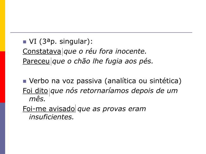VI (3ªp. singular):