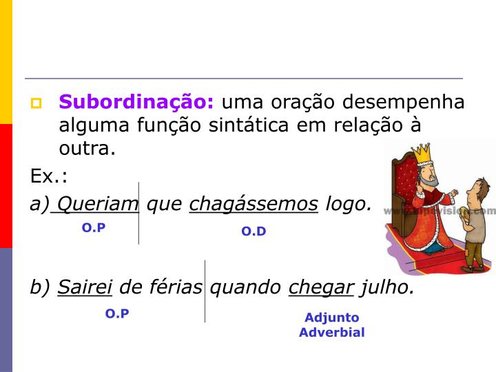 Subordinação: