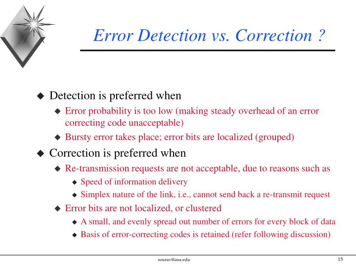 Error Detection vs. Correction ?