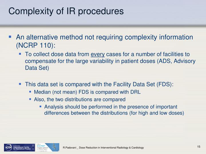 Complexity of IR procedures