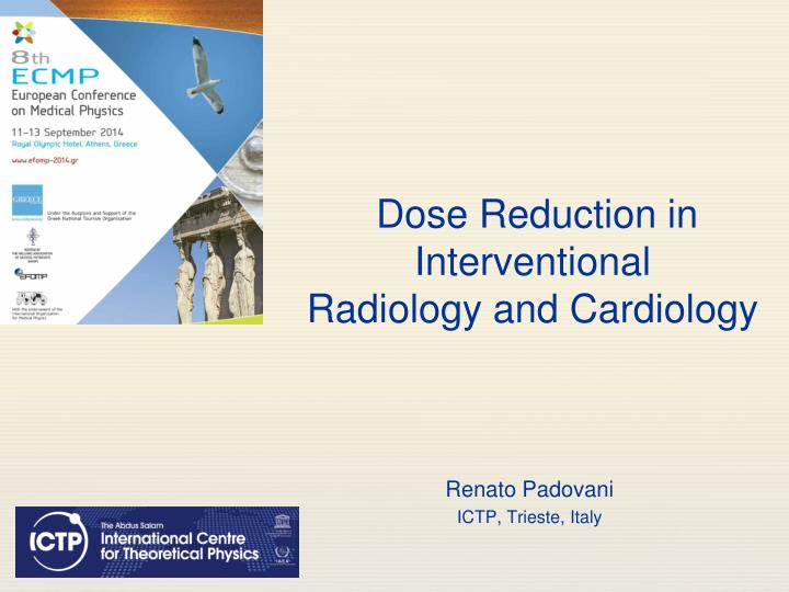 Dose Reduction in Interventional