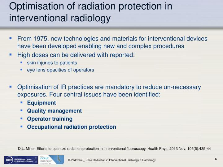 Optimisation of radiation protection in interventional radiology