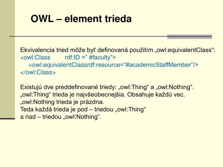 OWL – element trieda