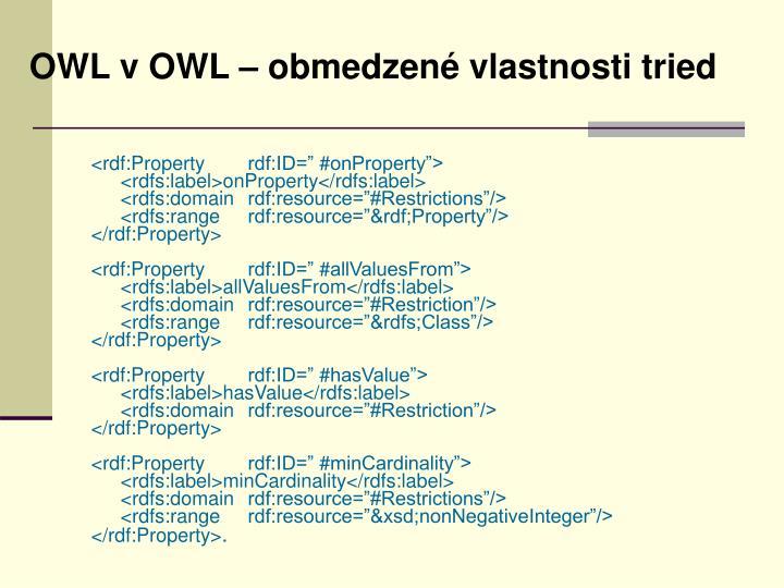OWL v OWL – obmedzené vlastnosti tried