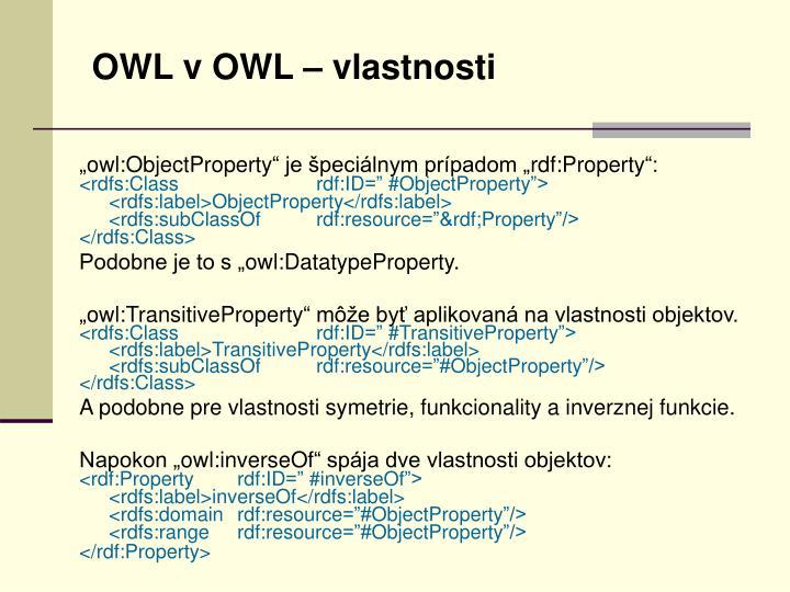 OWL v OWL – vlastnosti