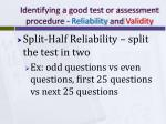 identifying a good test or assessment procedure reliability and validity1