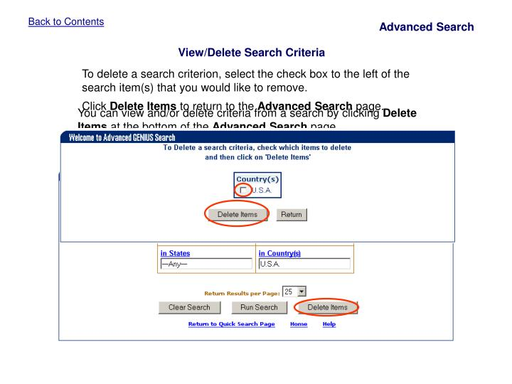 You can view and/or delete criteria from a search by clicking