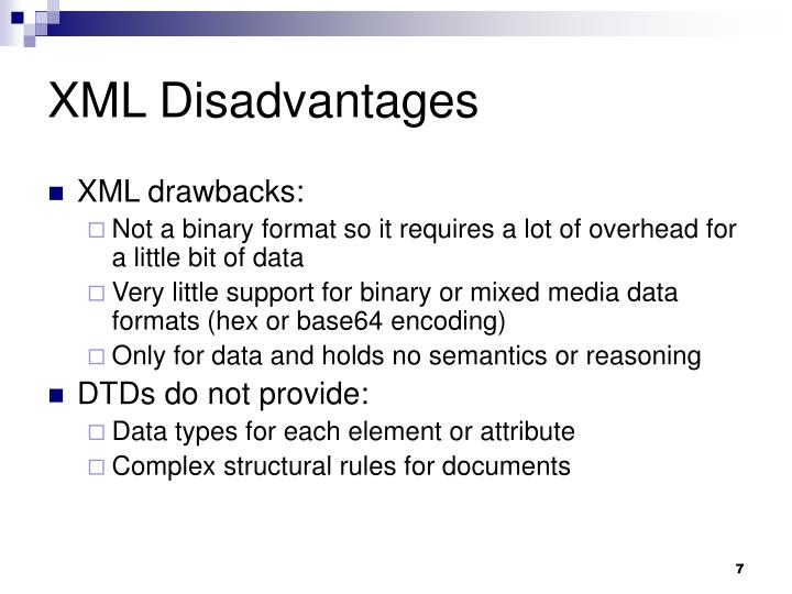 XML Disadvantages