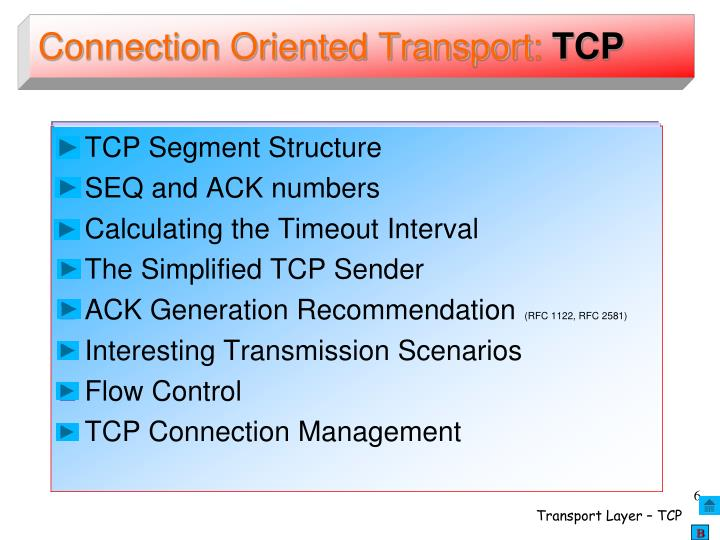 Connection Oriented Transport: