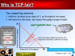 why is tcp fair