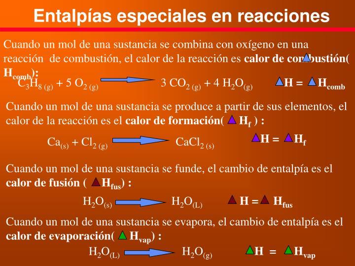 Entalpías especiales en reacciones