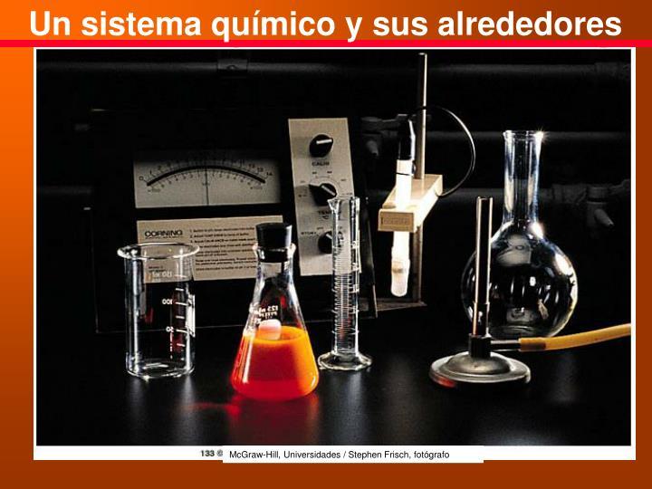 Un sistema químico y sus alrededores