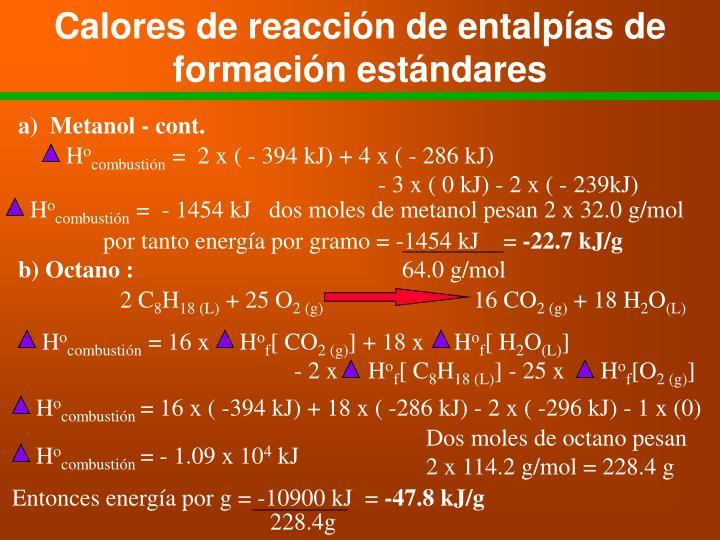 Calores de reacción de entalpías de formación estándares