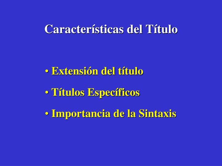 Características del Título