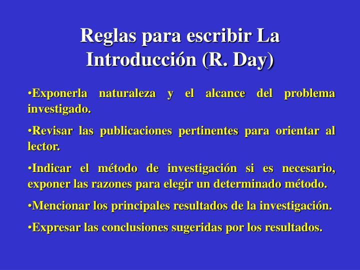 Reglas para escribir La Introducción (R. Day)