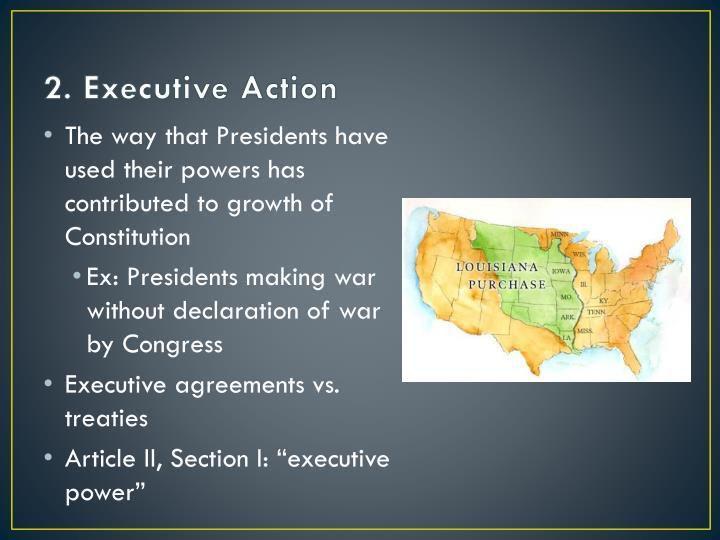 2. Executive Action