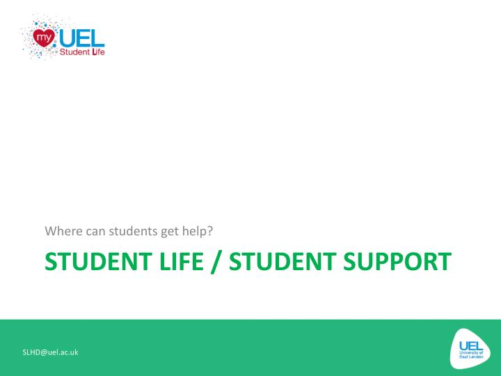 Where can students get help?