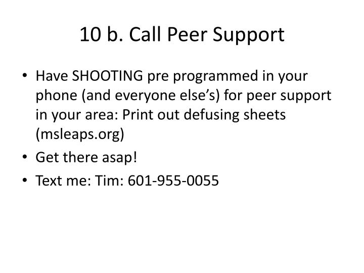10 b. Call Peer Support