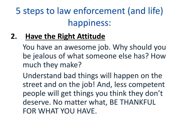 5 steps to law enforcement (and life) happiness: