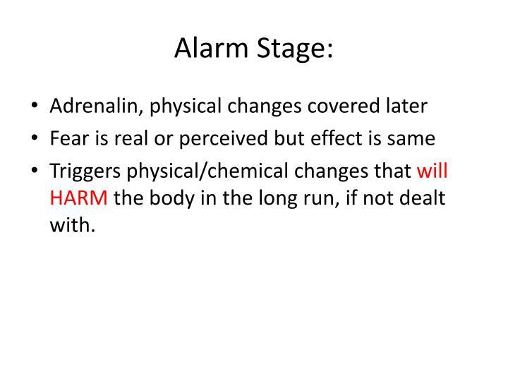 Alarm Stage: