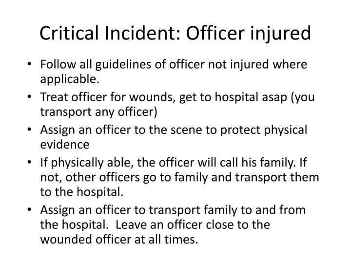Critical Incident: Officer injured