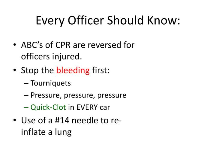 Every Officer Should Know: