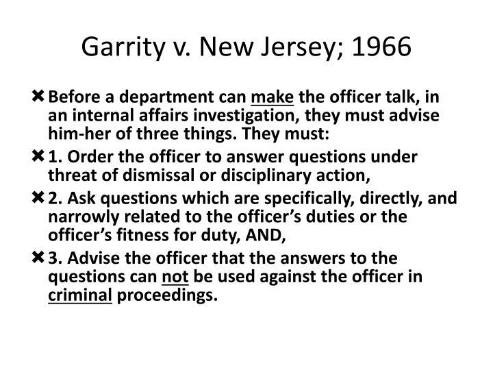Garrity v. New Jersey; 1966