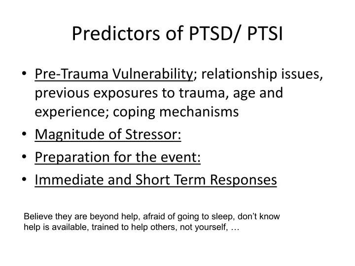 Predictors of PTSD/ PTSI