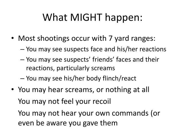 What MIGHT happen:
